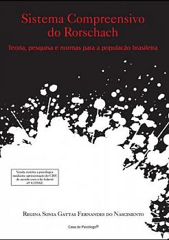 Sistema compreensivo do Rorschach: teoria, pesquisa e normas para a população brasileira