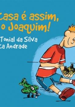 L� EM CASA � ASSIM, TEMOS O JOAQUIM!