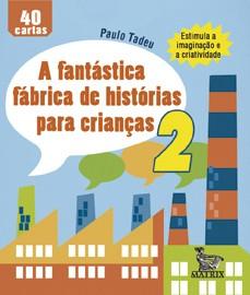 A FANT�STICA F�BRICA DE HIST�RIAS PARA CRIAN�AS 2