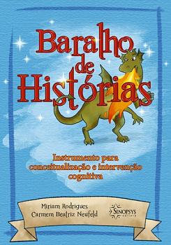 BARALHO DE HIST�RIAS: INSTRUMENTO PARA CONCEITUALIZA��O E INTERVEN��O COGNITIVA