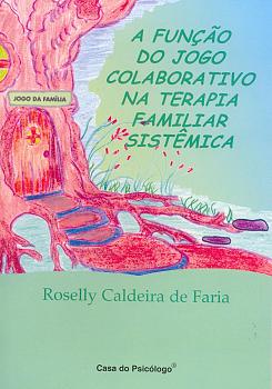 A função do jogo colaborativo na terapia familiar sistêmica - Kit
