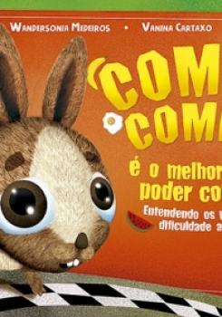 COMER, COMER � O MELHOR PARA PODER CORRER: ENTENDENDO OS PADR�ES DE DIFICULDADE ALIMENTAR