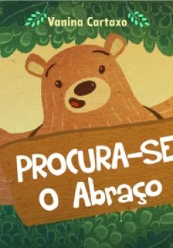 ROCURA-SE O ABRA�O