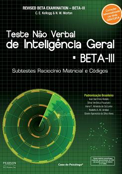 BETA III: Teste Não Verbal de Inteligência Geral: Subtestes Raciocínio Matricial - Caderno de Aplicação