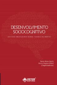 Desenvolvimento Sociocognitivo: Estudos Brasileiros Sobre