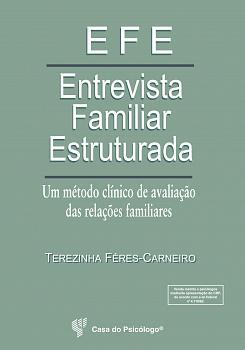 EFE -  Entrevista familiar estruturada: um método clínico de avaliação das relações familiares -Kit Completo