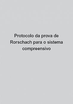 Protocolo da prova de Rorschach para o sistema compreensivo
