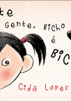 GENTE � GENTE, BICHO � BICHO