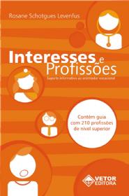 Interesses e Profissões: Suporte Informativo ao Orientador Profissional