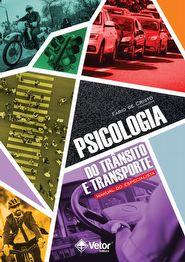 Psicologia do Trânsito e Transporte � Manual do Especialista