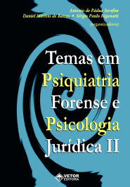 Temas em Psiquiatria Forense e Psicologia Juridica Vol.II