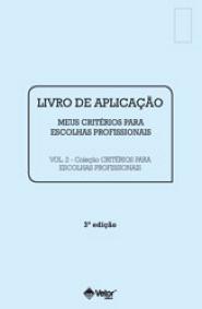 Livro de Aplicação Meus Critérios para Escolhas Profissionais - Critérios para Escolhas Profissionais 3ª Edição