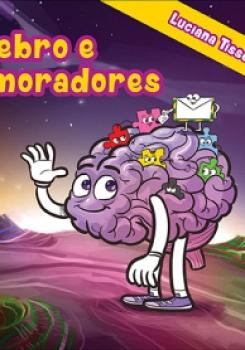 O C�REBRO E SEUS MORADORES