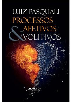 Processos afetivos e volutivos Processos afetivos e volitivos