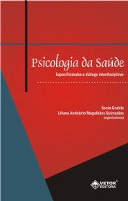 Psicologia da Saúde Especificidades e Diálogo Interdisciplinar
