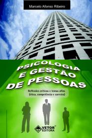 Psicologia e Gestão de Pessoas - Reflexões Críticas e Tema