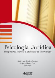 Psicologia Jurídica: Perspectivas Teóricas e Processos