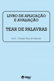 Tear de Palavras - Livro de Aplicação e Avaliação