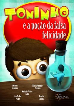 TONINHO E A PO��O DA FALSA FELICIDADE