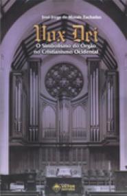 Vox dei - O simbolismo do orgão no cristianismo ocidental