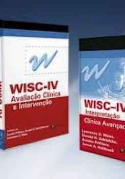 Combo Livros WISC IV - Interpretação Clínica Avançada + Avaliação Clínica e Intervenção
